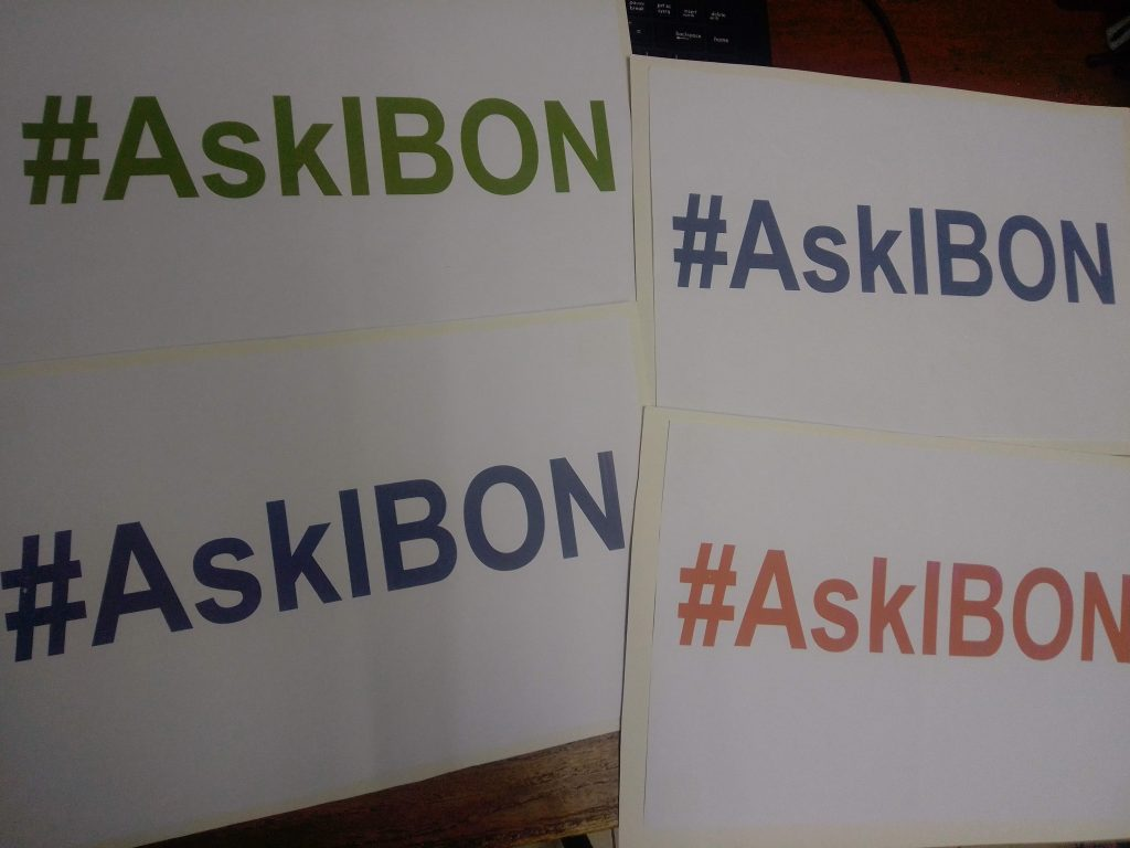 #AskIBON. We want to share what we know and also learn from the questions you ask.
